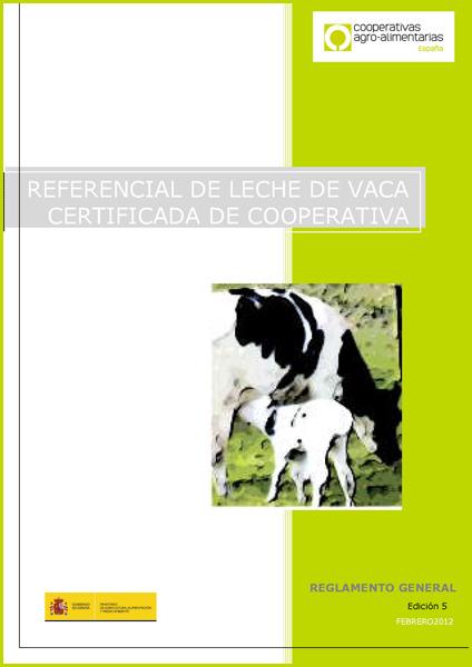 Referencial de leite de vaca certificada de cooperativa - Regulamento