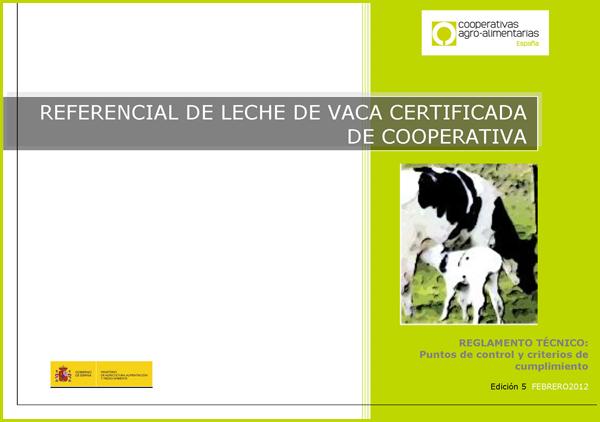 Regulamento técnico - Referencial leite de vaca certificada de cooperativa