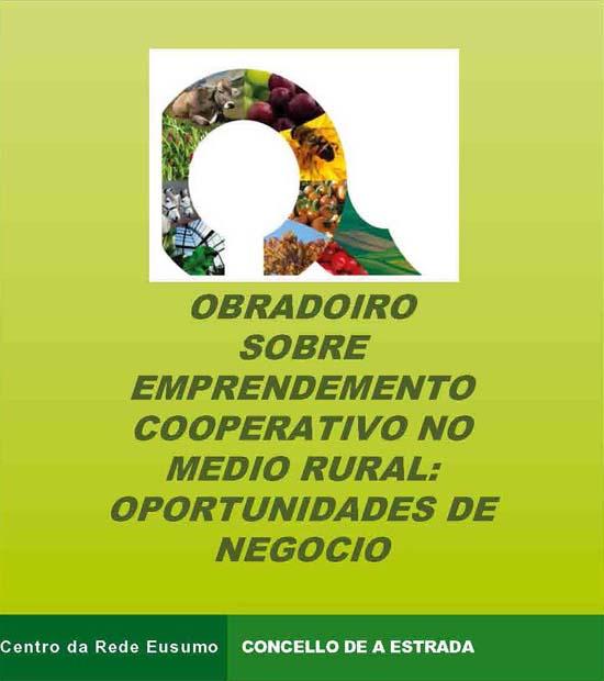 Obradoiro de Emprendimiento en el Medio Rural: Oportunidades de Negocio (A Estrada)