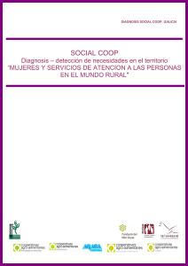 SOCIAL COOP - Diagnosis - detección de necesidades en el territorio - Mujeres y servicios de atención a las personas en el mundo rural, 2011