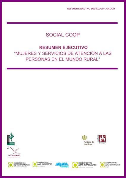 SOCIAL COOP. Resumo Executivo - Mujeres y servicios de atención a las personas en el mundo rural 2011