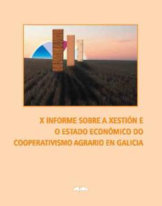 XI Informe sobre a xestión e o estado económico do cooperativismo agrario en Galicia