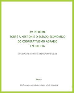 XV Informe sobre a xestión e o estado económico do cooperativismo agrario en Galicia 2012