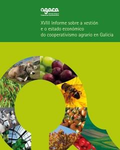 XVIII Informe sobre a Xestion e Estado Económico do Cooperativismo Agrario Galego