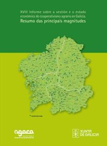 XVIII Informe sobre a Xestión e o Estado económico do cooperativismo agrario en Galicia _ Resumo das principais magnitudes