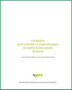 XVII INFORME SOBRE A XESTIÓN E O ESTADO ECONÓMICO DO COOPERATIVISMO AGRARIO EN GALICIA