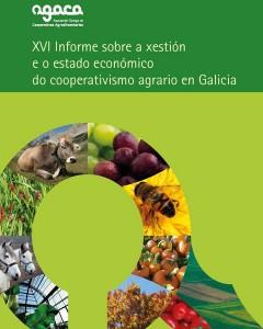 XVI Informe sobre a Xestión e Estado económico do cooperativismo agrario en Galicia