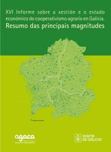 XVI Informe xestión e estado económico do cooperativismo agrarias en Galicia - Resumo das magnitudes