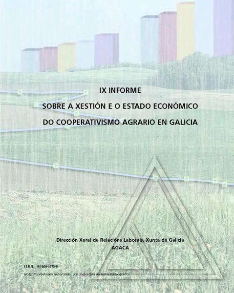 IX Informe sobre a Xestión e Estado económico do cooperativismo agrario en Galicia