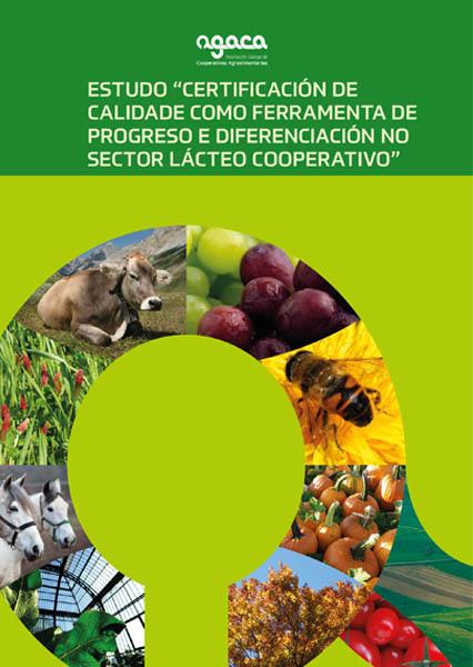 Estudo: Certificación de calidade como ferramenta de progreso e diferenciación no sector lácteo cooperativo