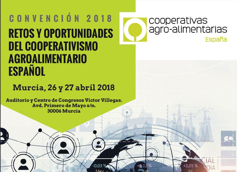 Convención nacional de Cooperativas Agro-alimentarias, 26 e 27 de abril:  Retos e Oportunidades do Cooperativismo Español