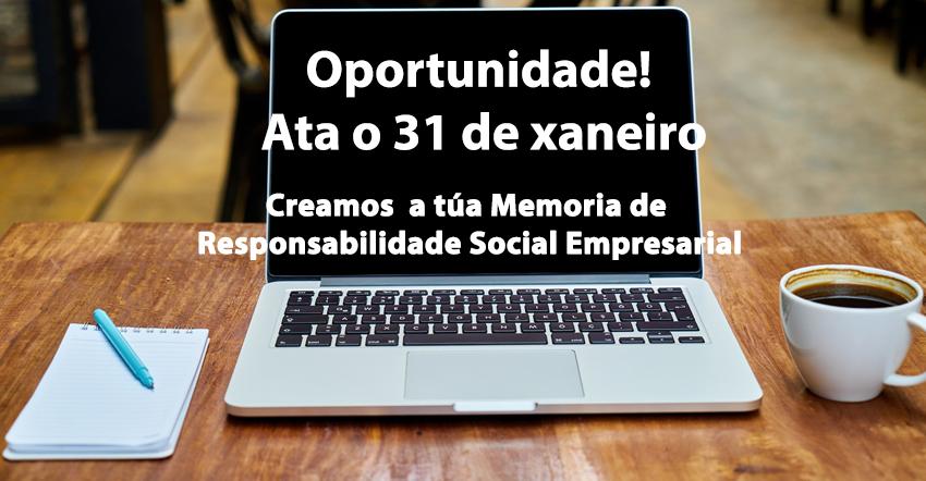 Oportunidade! Creamos a túa Memoria de Responsabilidade Social Empresarial