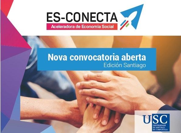 Ata o 25 de marzo abre a inscrición á aceleradora ES-CONECTA do proxecto LACES en Santiago