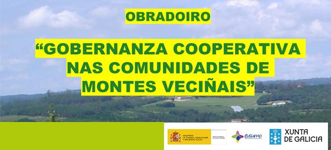 """— Do 9 ao 13 de novembro: """"Gobernanza cooperativa nas comunidades de montes veciñais"""" – Esteiro (Muros)"""