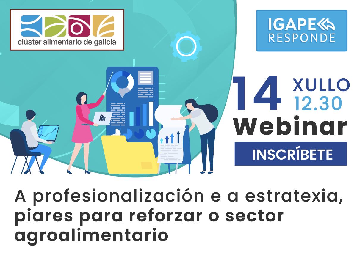 """IGAPE e Clusaga organizan o webinario """"A profesionalización e a estratexia, piares para reforzar o sector agroalimentario"""" o 14 de xullo"""