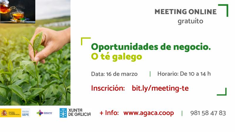 Inscríbete al «Meeting formativo: oportunidades de negocio. Té gallego» que será el 16 de marzo