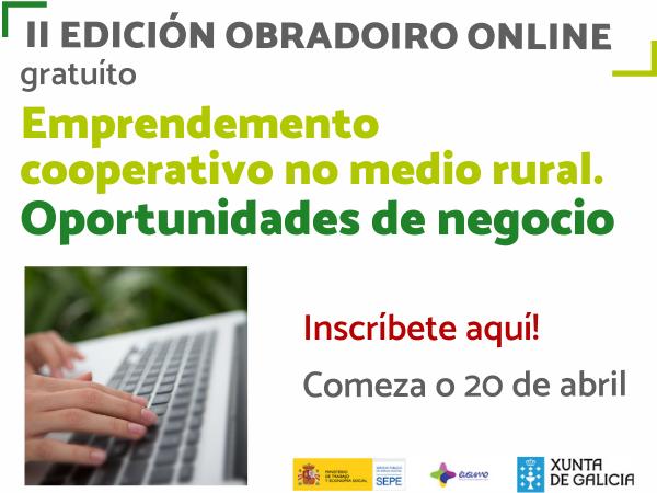 Abierta inscripción: II Edición – Obradoiro «Emprendimiento cooperativo en el medio rural: oportunidades de negocio»