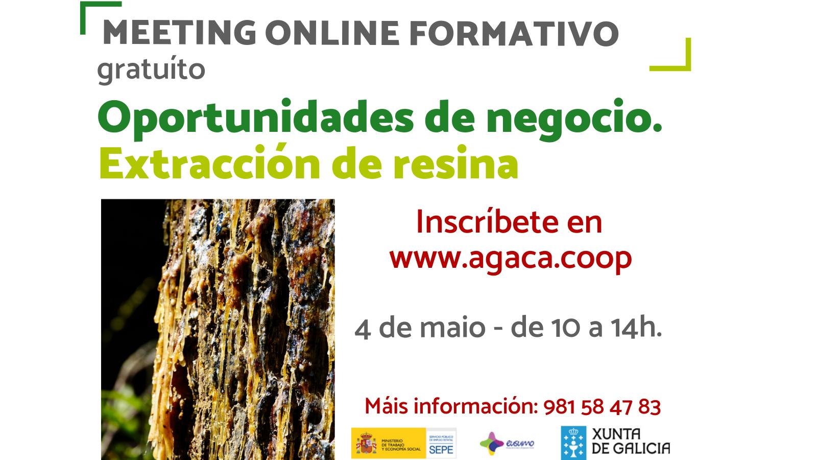 –  Inscripción – Meeting Oportunidades de negocio. Extracción de resina: 4 de mayo
