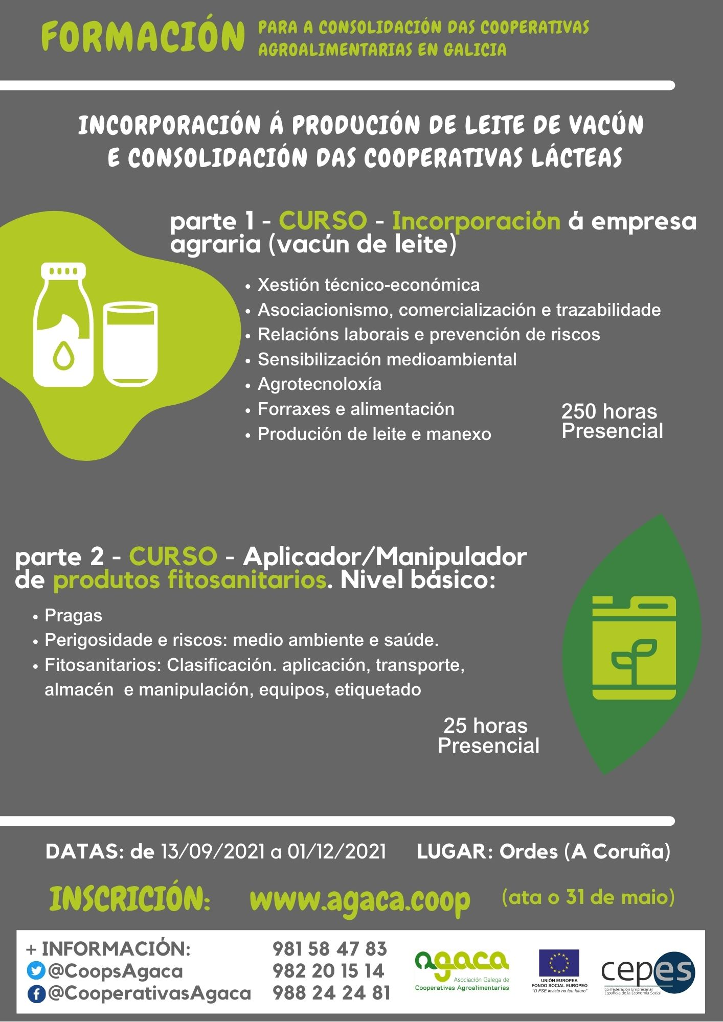 — INSCRIPCIÓN: Incorporación a la producción de leche de vacuno. El plazo termina el 10 de julio.