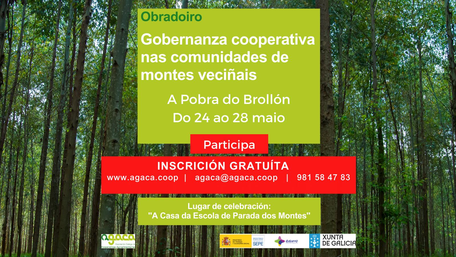 El 24 de mayo comienza en A Pobra do Brollón el obradoiro «Gobernanza Cooperativa en las Comunidades de Montes Vecinales»